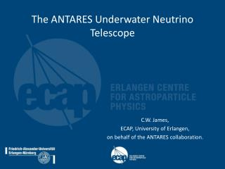 The ANTARES Underwater Neutrino Telescope