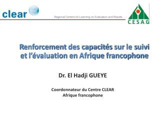 R enforcement  des  capacités sur  le  s uivi  et  l'évaluation  en  Afrique  francophone