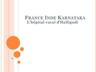France Inde Karnataka