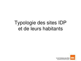 Typologie  des sites IDP et de  leurs  habitants