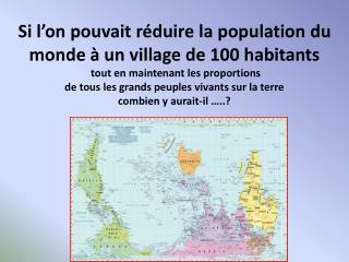 1) Sur ce village de 100 habitants combien habitent …