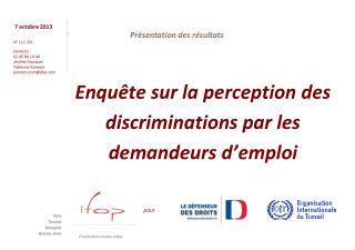 Enquête sur la perception des  discriminations  par  les demandeurs d'emploi