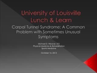 University of Louisville Lunch & Learn