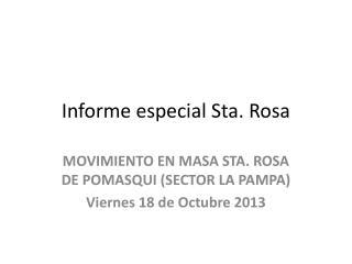 Informe especial Sta. Rosa