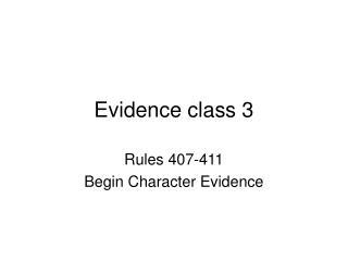 Evidence class 3