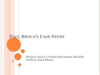 Paul Broca's Case Study