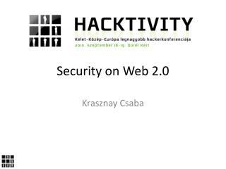 Security  o n Web 2.0