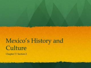 Mexico's History and Culture