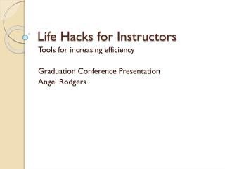 Life Hacks for Instructors