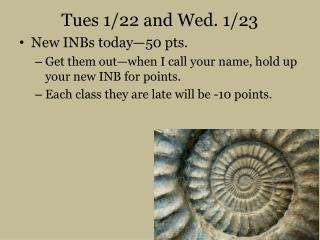 Tues 1/22 and Wed. 1/23