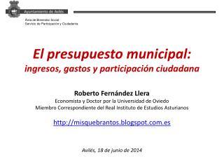 El  presupuesto  municipal: ingresos , gastos y participación  ciudadana