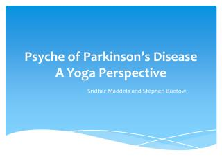 Psyche of  Parkinson's  Disease  A Yoga  Perspective