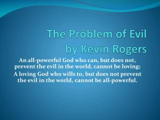 The Problem of Evil by Kevin Rogers