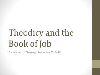 Theodicy and the Book of Job