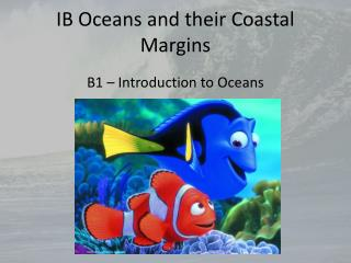 IB Oceans and their Coastal Margins