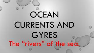Ocean Currents and gyres