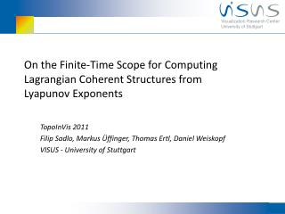 On the Finite-Time Scope for Computing  Lagrangian  Coherent Structures from Lyapunov  Exponents