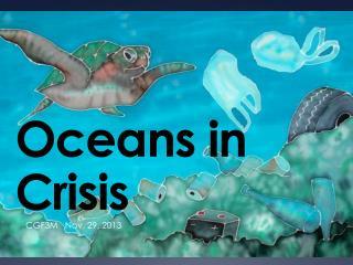 Oceans in Crisis