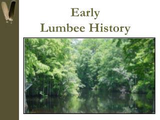 Early Lumbee History
