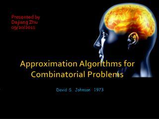 Approximation Algorithms for Combinatorial Problems
