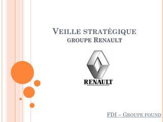 Veille strat�gique groupe Renault