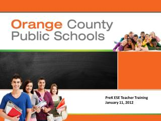 PreK ESE Teacher Training January 11, 2012