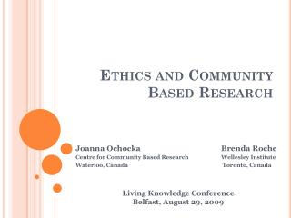 Ethics and Community Based Research