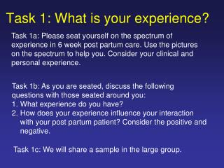 Task 1: What is your experience?
