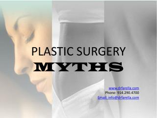 PLASTIC SURGERY  MYTHS