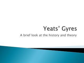 Yeats' Gyres