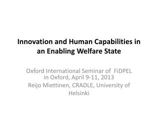 Innovation  and Human  Capabilities  in an  E nabling W elfare S tate