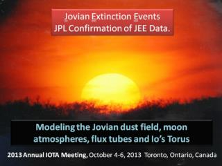 2013 Annual IOTA Meeting,  October 4-6, 2013  Toronto, Ontario, Canada