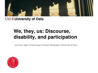 We, they, us: Discourse, disability, and participation
