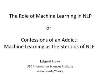 The Role of Machine Learning in NLP