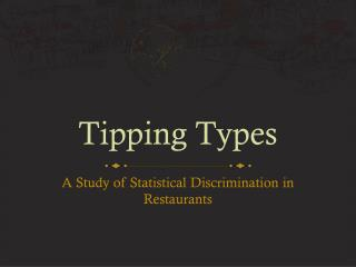 Tipping Types