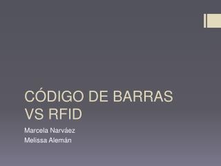 C�DIGO DE BARRAS VS RFID