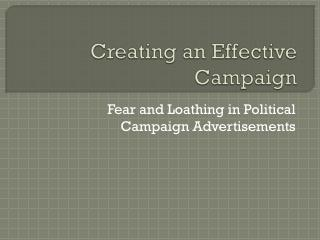 Creating an Effective Campaign