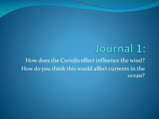 Journal 1: