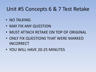 Unit #5 Concepts 6 & 7 Test Retake