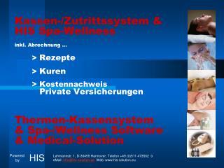 Kassen-/Zutrittssystem & HIS Spa-Wellness inkl. Abrechnung …        >  Rezepte        >  Kuren