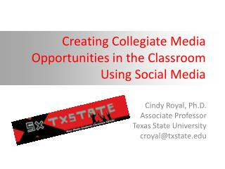 Creating Collegiate Media Opportunities in the Classroom Using Social Media