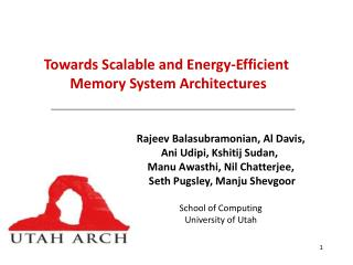 Towards Scalable and  Energy-Efficient Memory System Architectures
