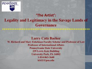 'The Artist': Legality and  Legitimacy in the Savage Lands of Governance