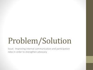 Problem/Solution