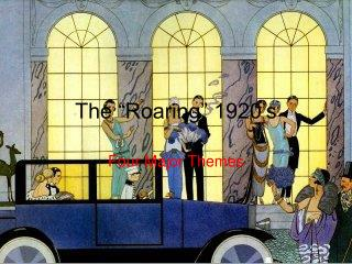 The  Roaring  1920 s