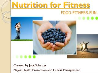 Nutrition for  Fitness