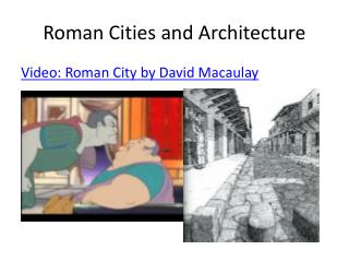 Roman Cities  and Architecture