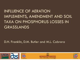 Influence of Aeration Implements, Amendment and Soil  Taxa  on Phosphorus losses in Grasslands