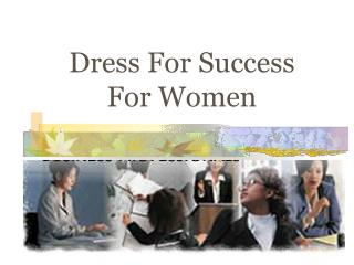 Dress For Success For Women
