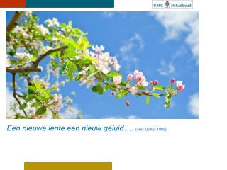 Een nieuwe lente een nieuw geluid….  ( Mei , Gorter 1889)